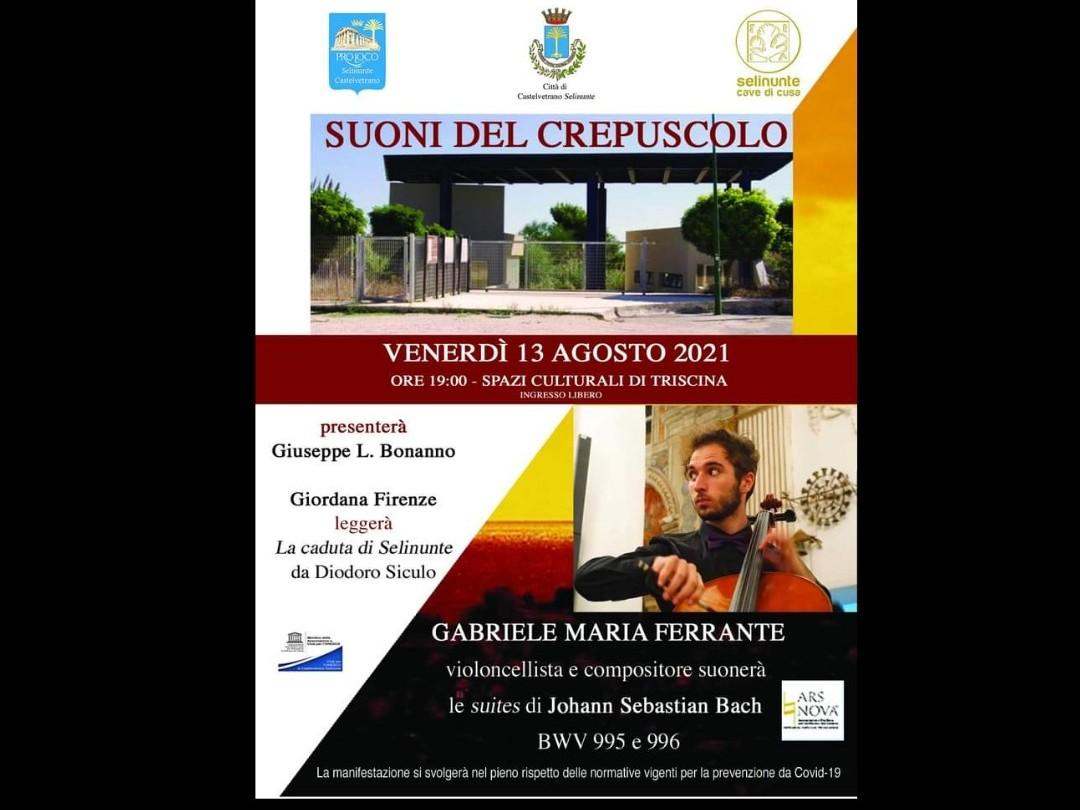 Immagine articolo: Questa sera concerto del violoncellista e compositore Gabriele Maria Ferrante presso gli spazi culturali del Parco Archeologico lato Triscina